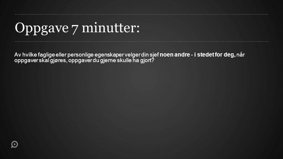 Oppgave 7 minutter: