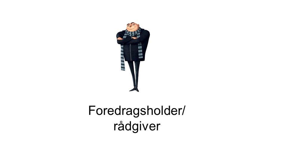 Foredragsholder/rådgiver