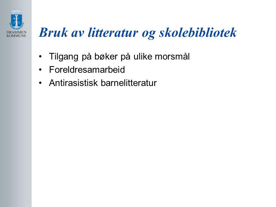 Bruk av litteratur og skolebibliotek