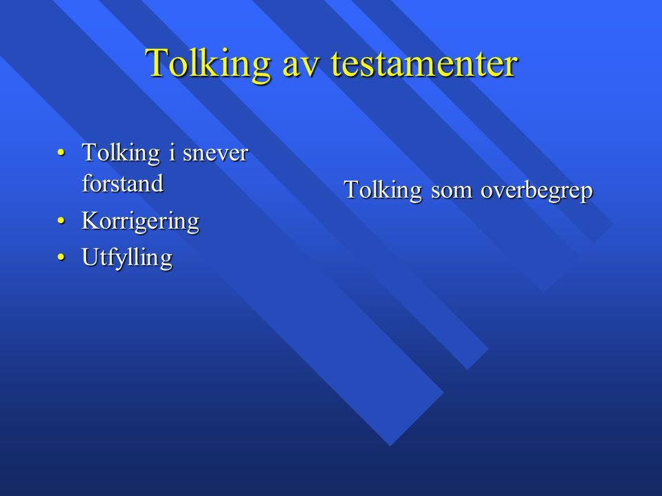 Tolking av testamenter