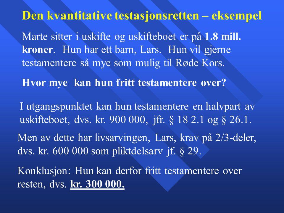 Den kvantitative testasjonsretten – eksempel