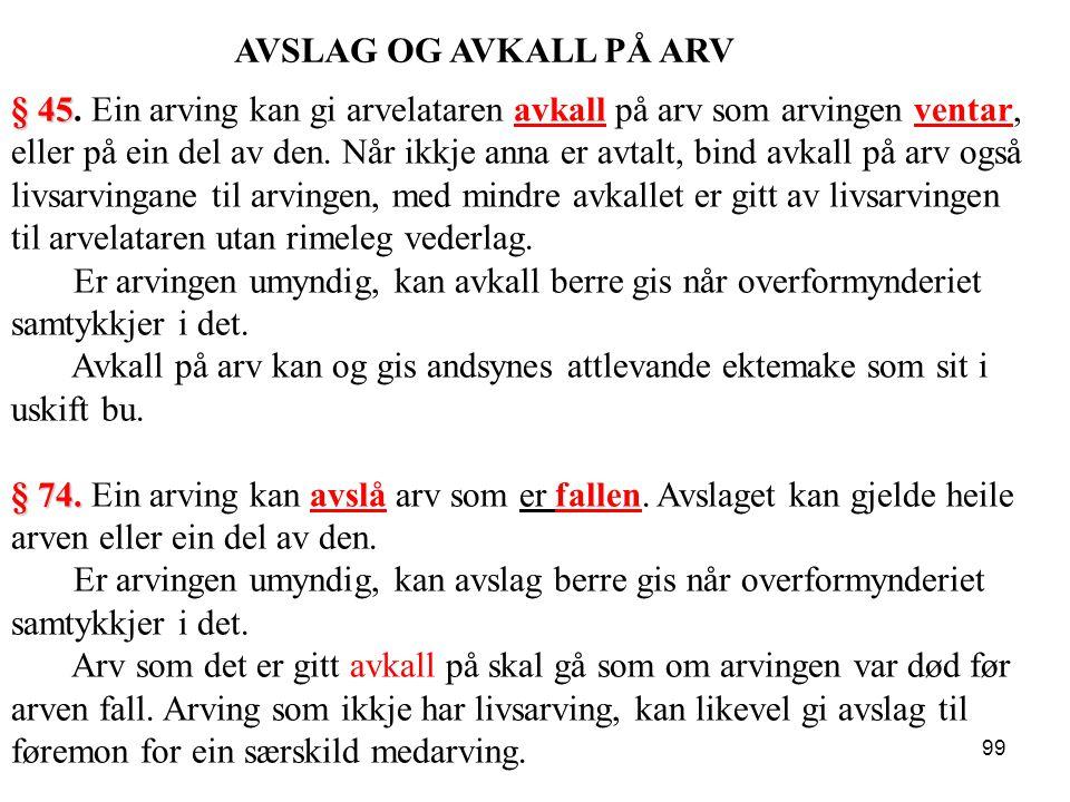 AVSLAG OG AVKALL PÅ ARV
