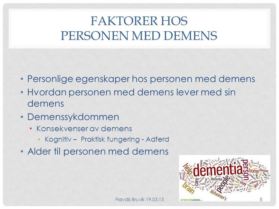 Faktorer hos personen med demens