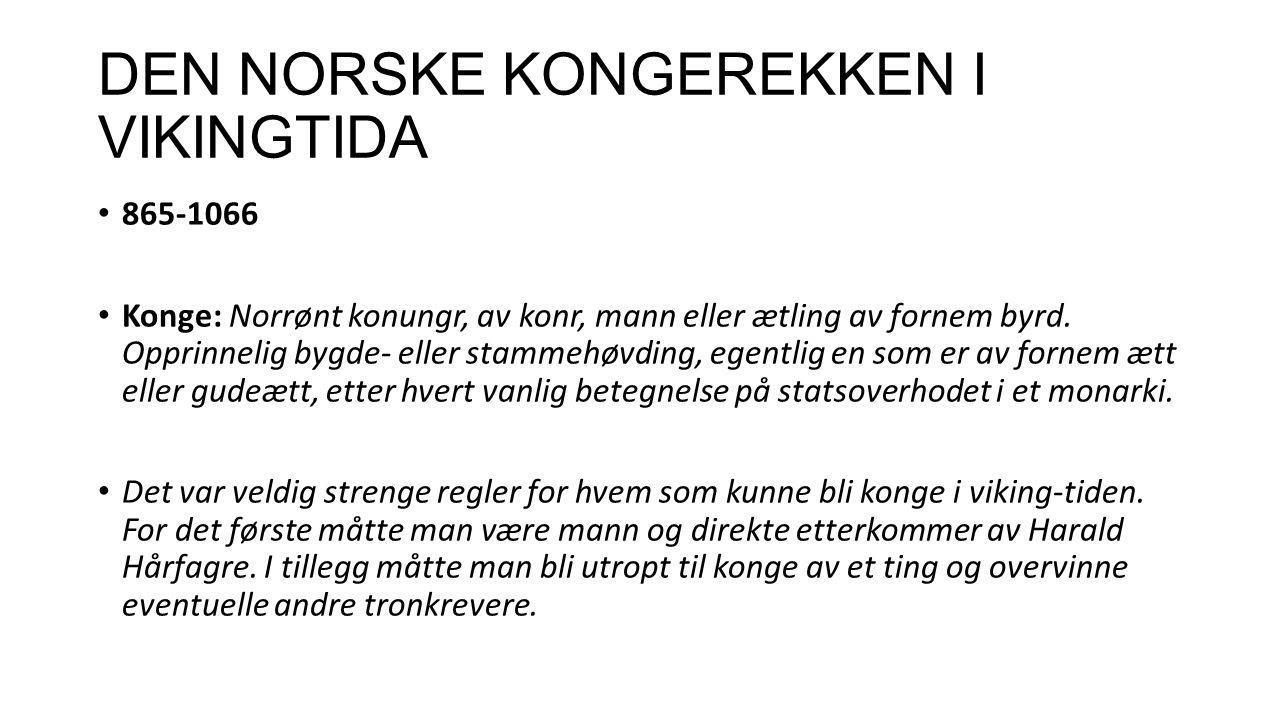 DEN NORSKE KONGEREKKEN I VIKINGTIDA
