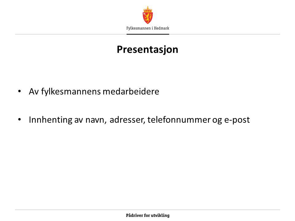 Presentasjon Av fylkesmannens medarbeidere