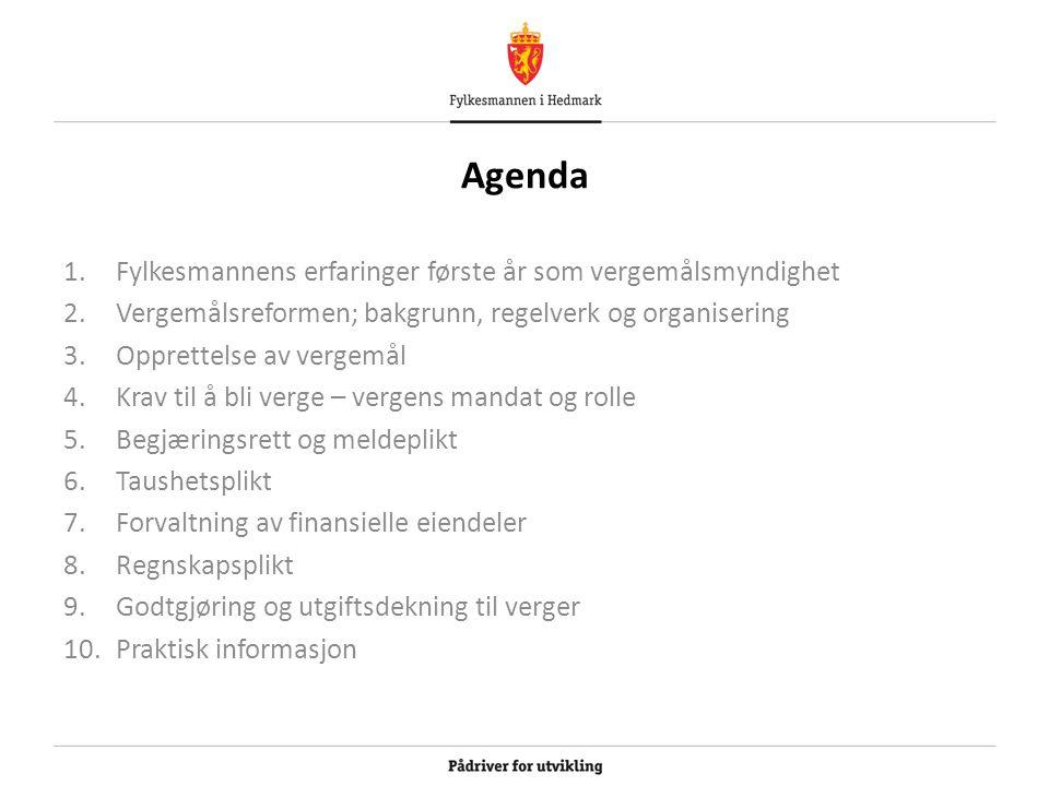 Agenda Fylkesmannens erfaringer første år som vergemålsmyndighet