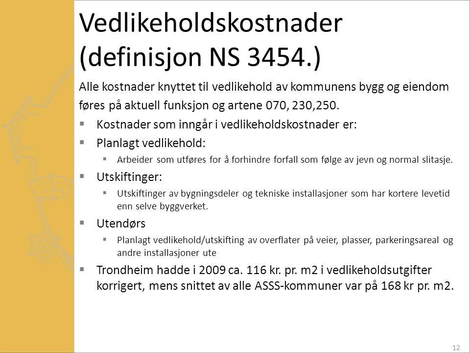 Vedlikeholdskostnader (definisjon NS 3454.)