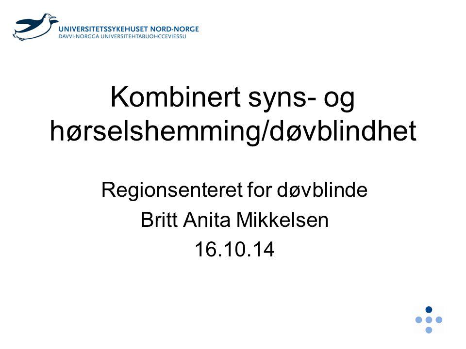 Kombinert syns- og hørselshemming/døvblindhet