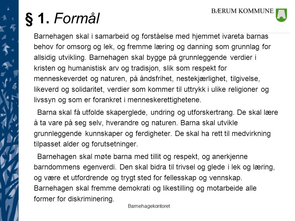 § 1. Formål