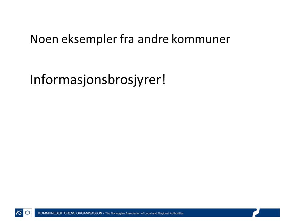 Informasjonsbrosjyrer!