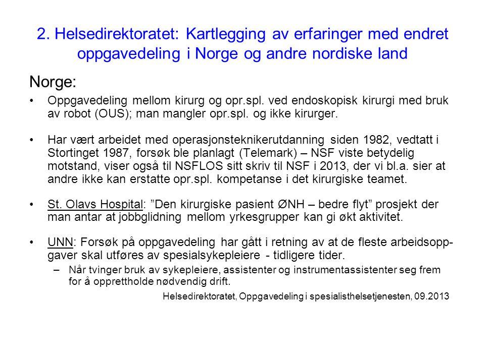 2. Helsedirektoratet: Kartlegging av erfaringer med endret oppgavedeling i Norge og andre nordiske land