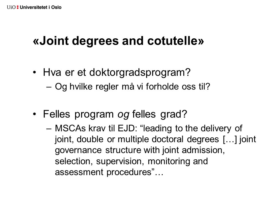 «Joint degrees and cotutelle»