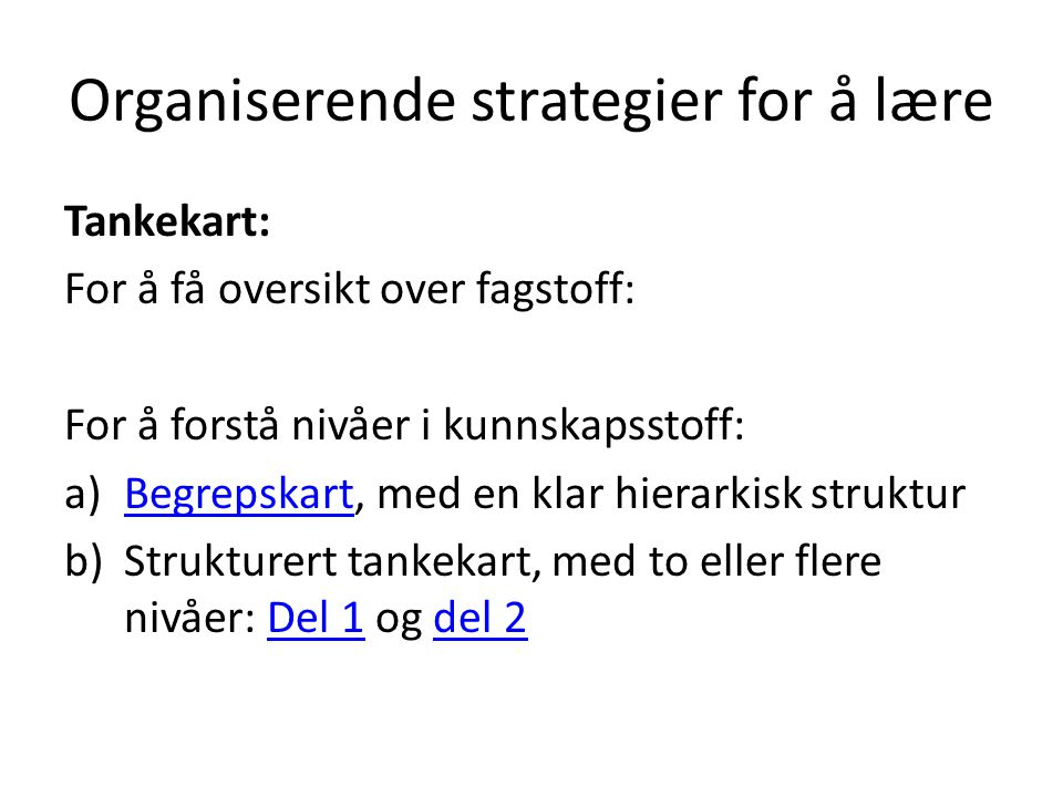 Organiserende strategier for å lære