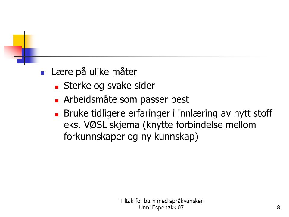 Tiltak for barn med språkvansker Unni Espenakk 07