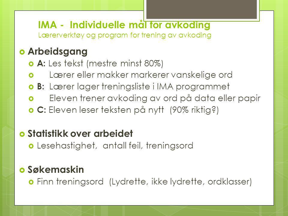 IMA - Individuelle mål for avkoding Lærerverktøy og program for trening av avkoding