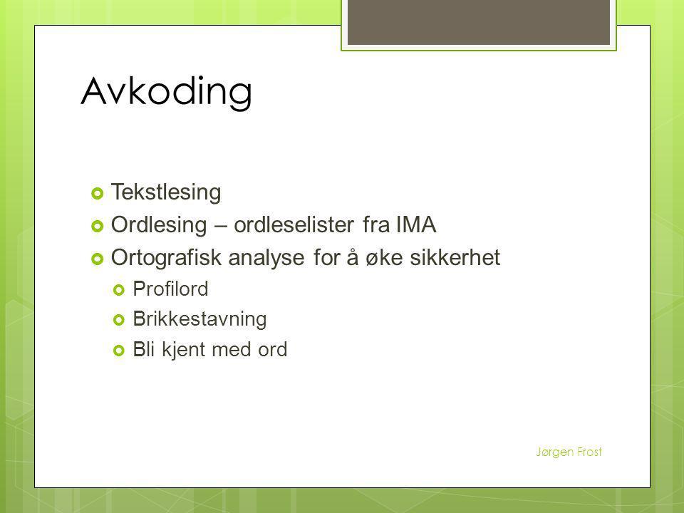 Avkoding Tekstlesing Ordlesing – ordleselister fra IMA