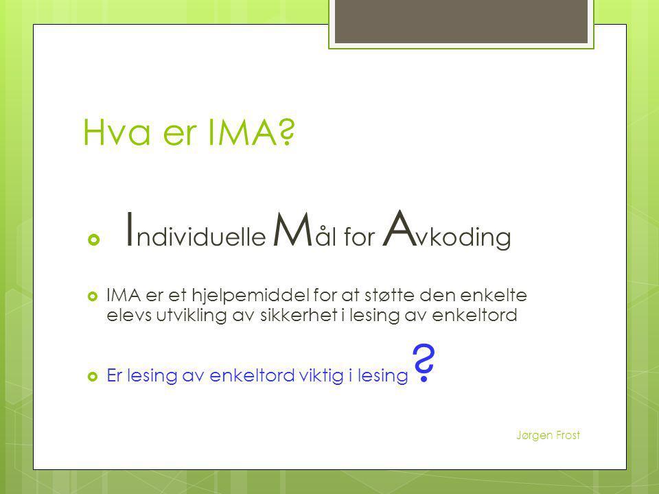 Hva er IMA Individuelle Mål for Avkoding