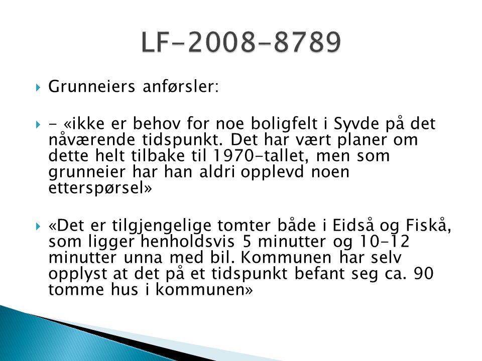 LF-2008-8789 Grunneiers anførsler: