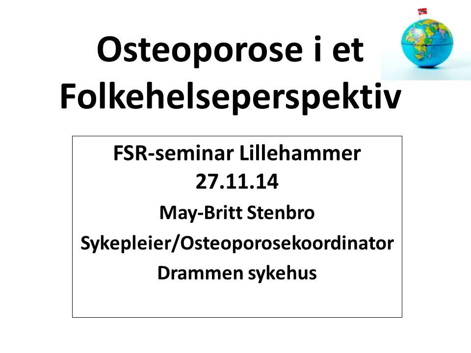 Osteoporose i et Folkehelseperspektiv