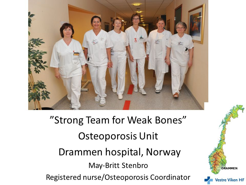 Strong Team for Weak Bones Osteoporosis Unit