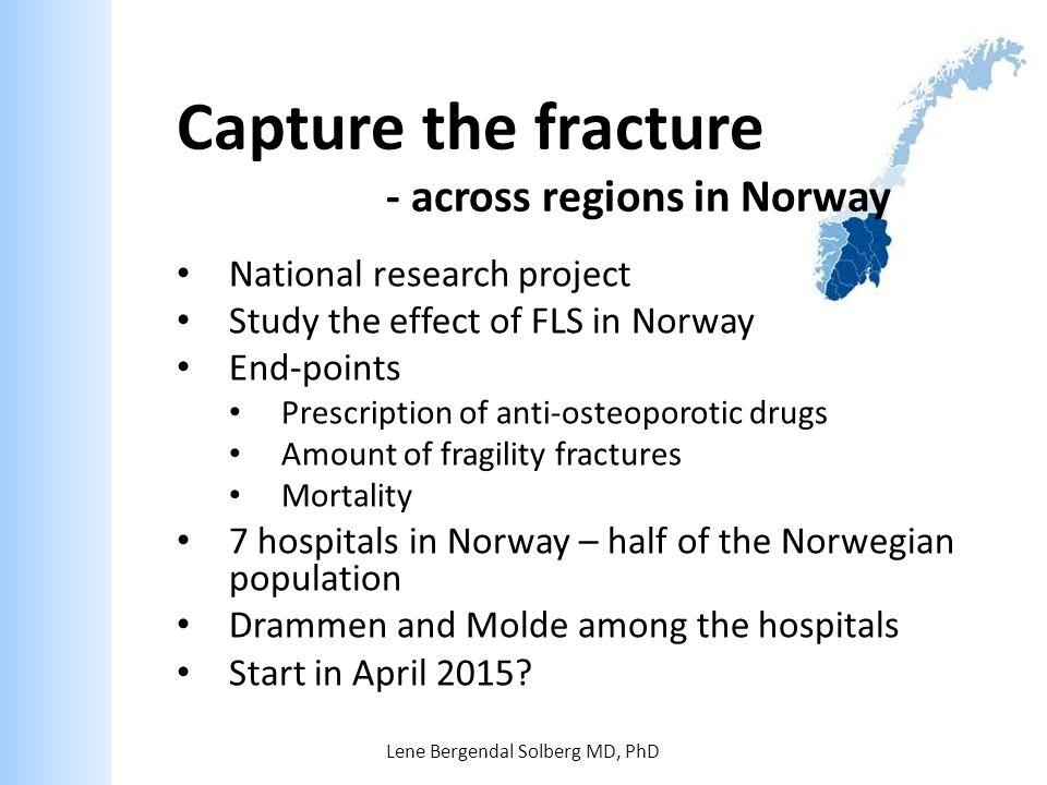 Capture the fracture - across regions in Norway