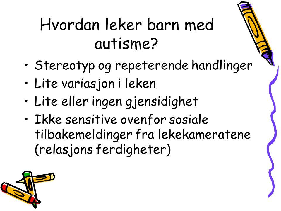 Hvordan leker barn med autisme