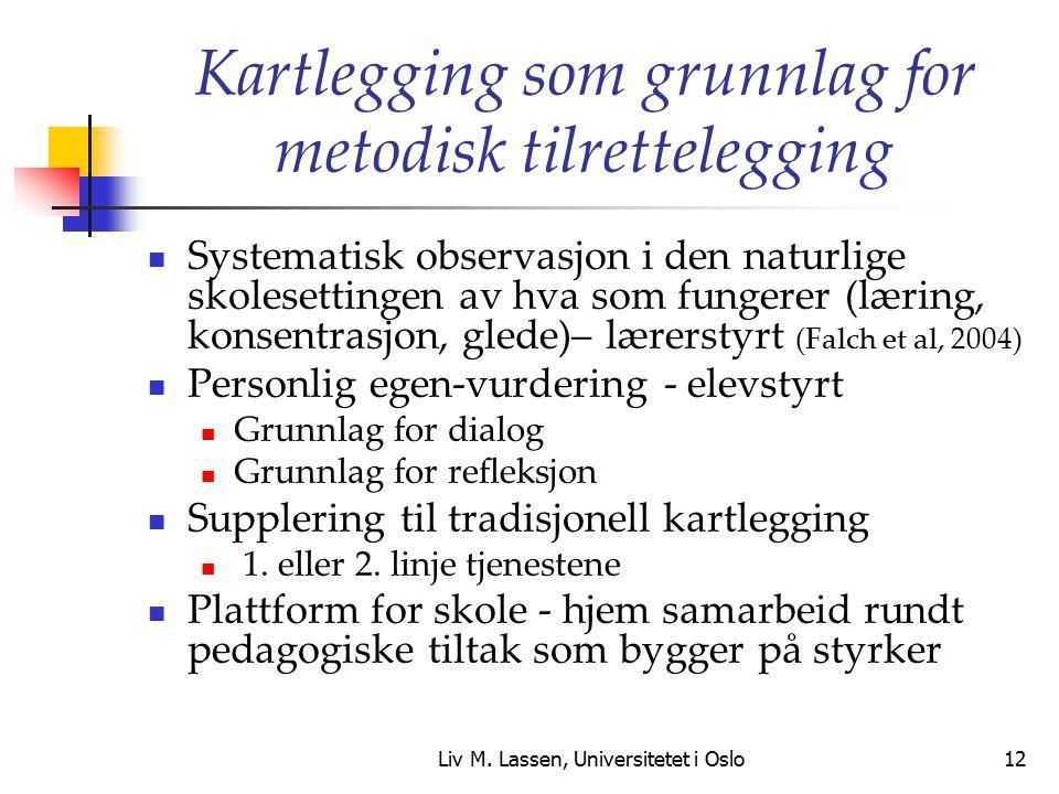 Kartlegging som grunnlag for metodisk tilrettelegging
