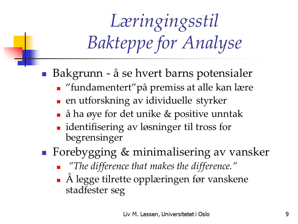 Læringingsstil Bakteppe for Analyse