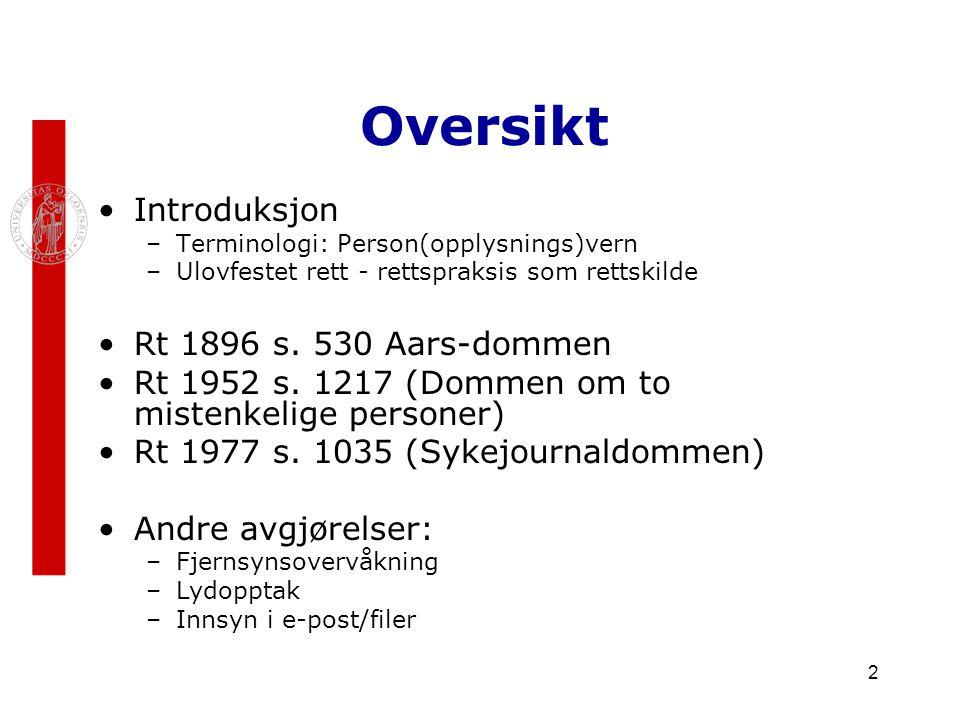 Oversikt Introduksjon Rt 1896 s. 530 Aars-dommen