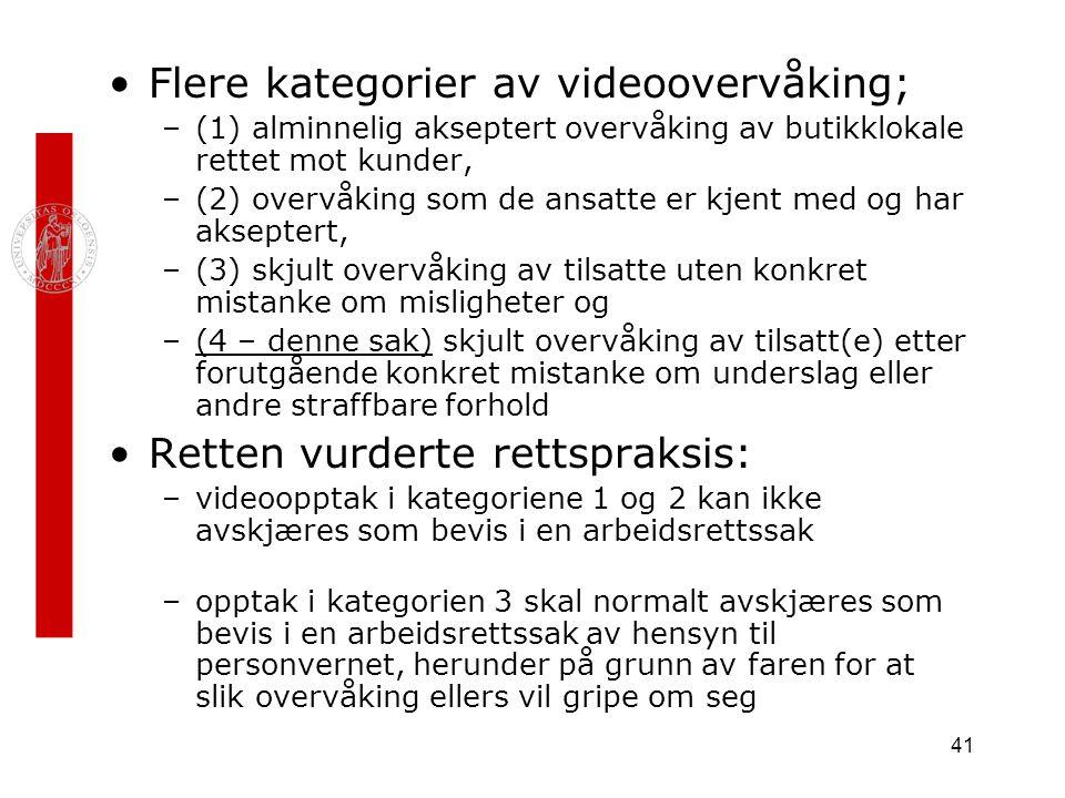 Flere kategorier av videoovervåking;