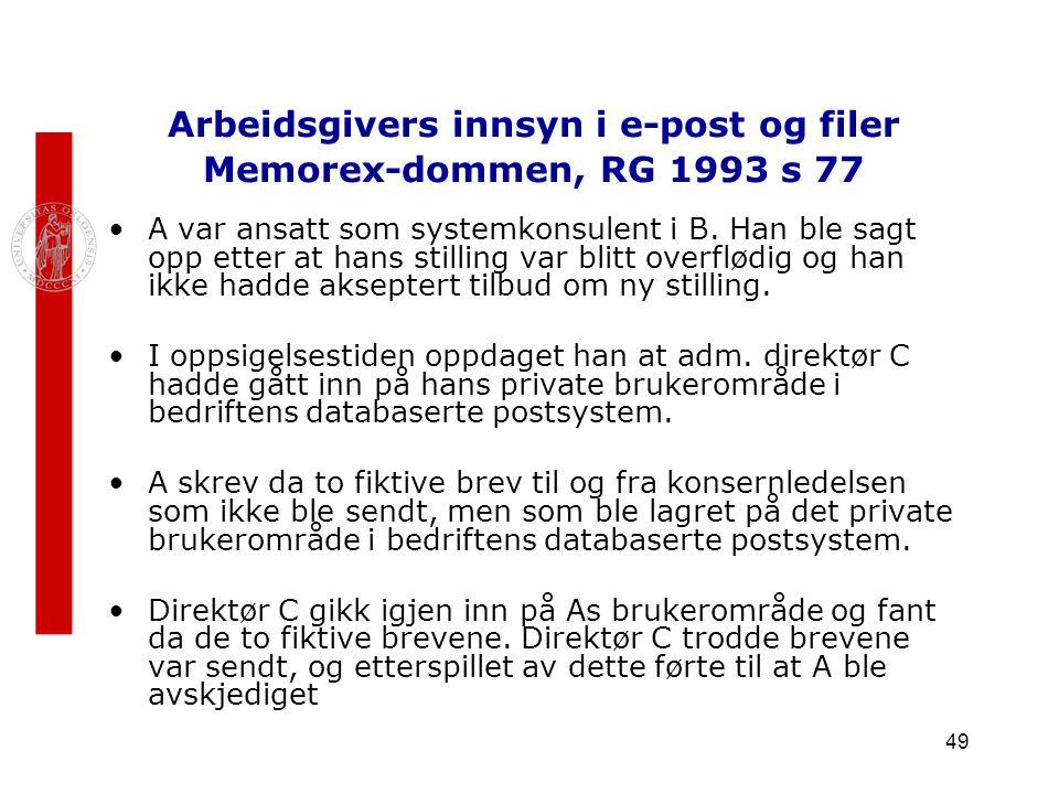 Arbeidsgivers innsyn i e-post og filer Memorex-dommen, RG 1993 s 77