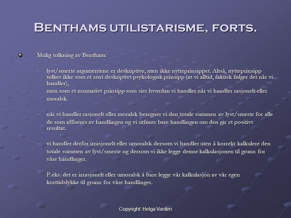 Benthams utilistarisme, forts.