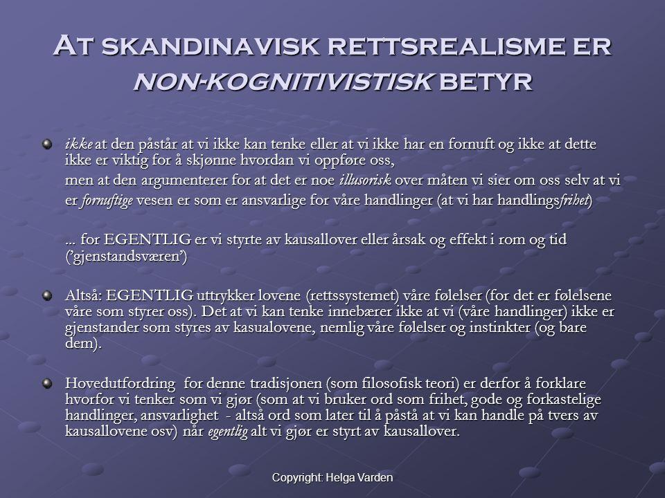 At skandinavisk rettsrealisme er non-kognitivistisk betyr