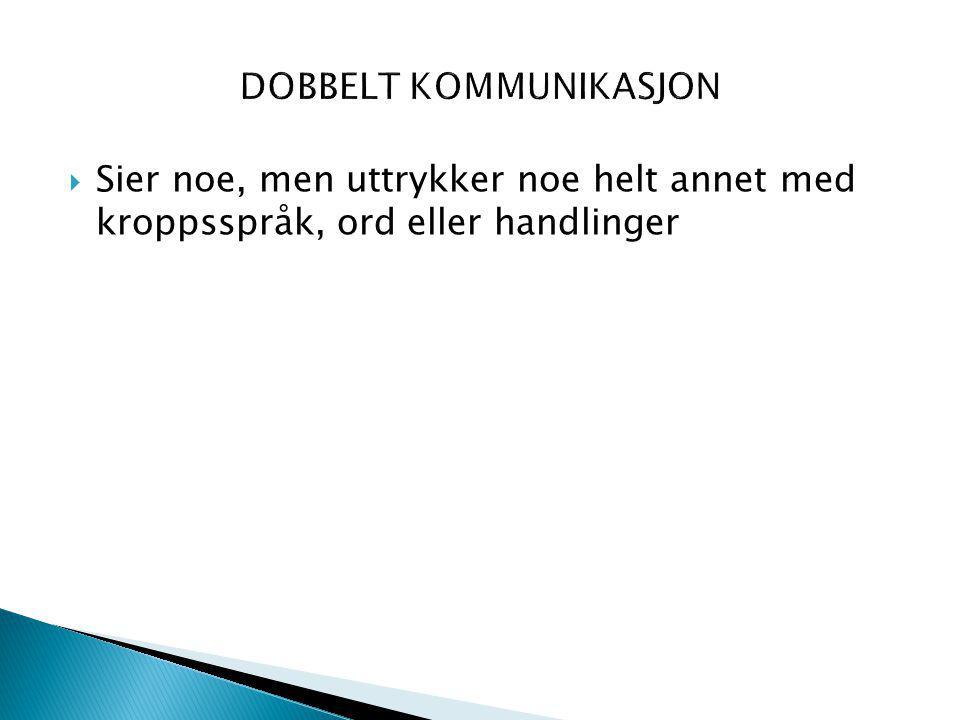 DOBBELT KOMMUNIKASJON