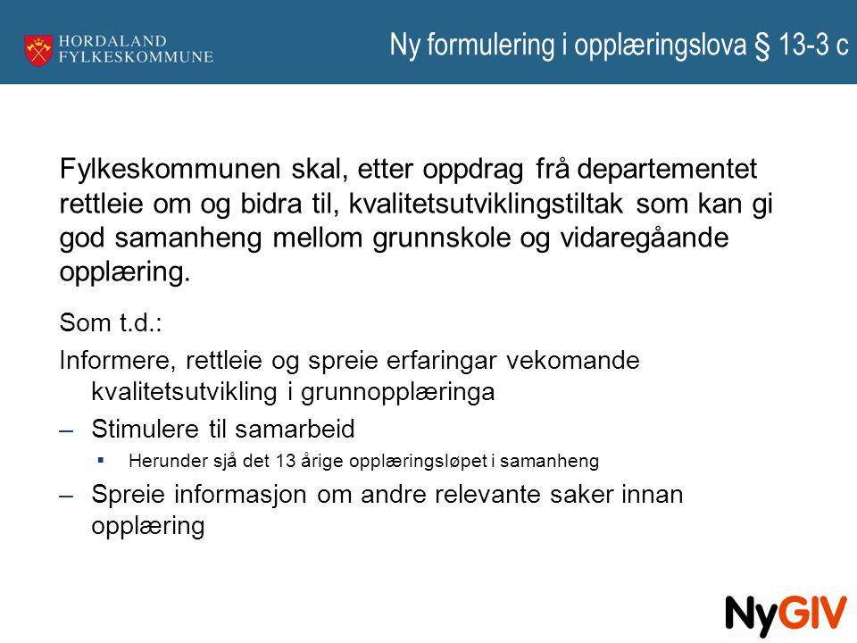 Ny formulering i opplæringslova § 13-3 c
