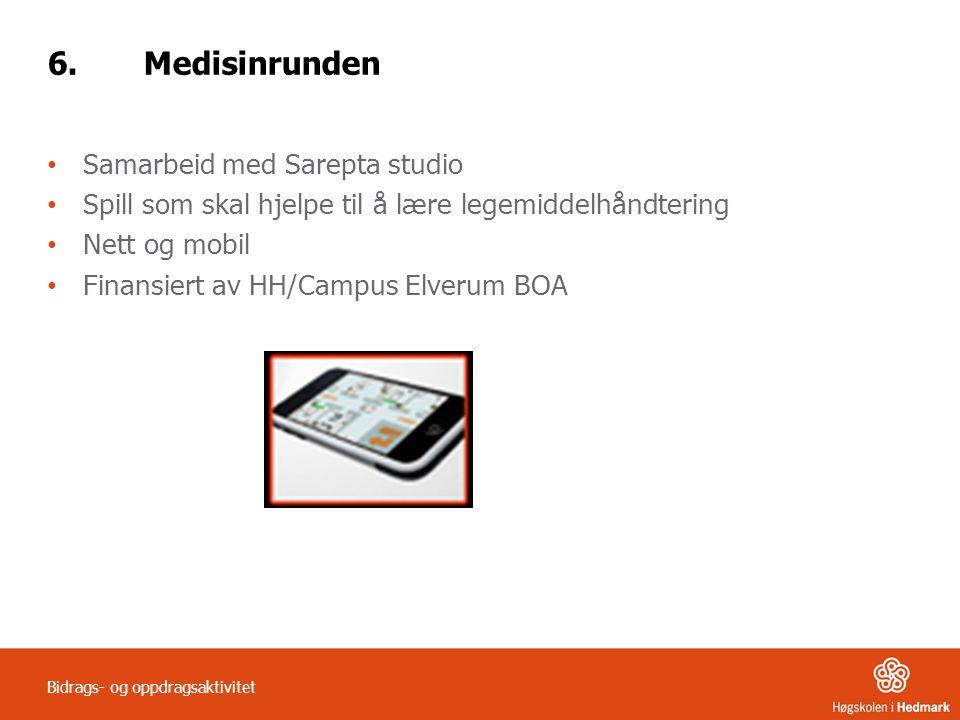 6. Medisinrunden Samarbeid med Sarepta studio