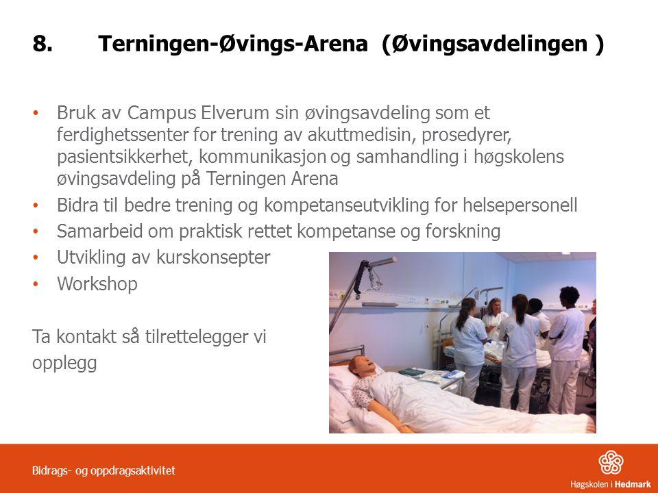 8. Terningen-Øvings-Arena (Øvingsavdelingen )