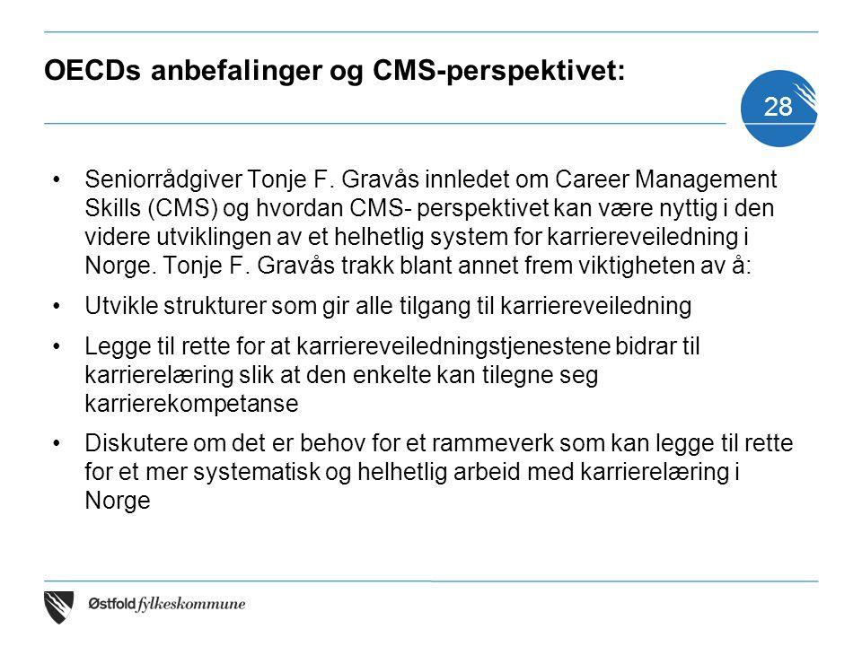 OECDs anbefalinger og CMS-perspektivet: