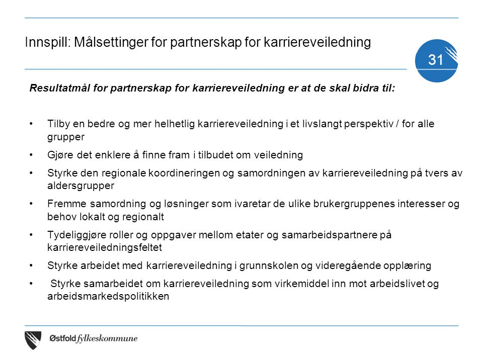 Innspill: Målsettinger for partnerskap for karriereveiledning