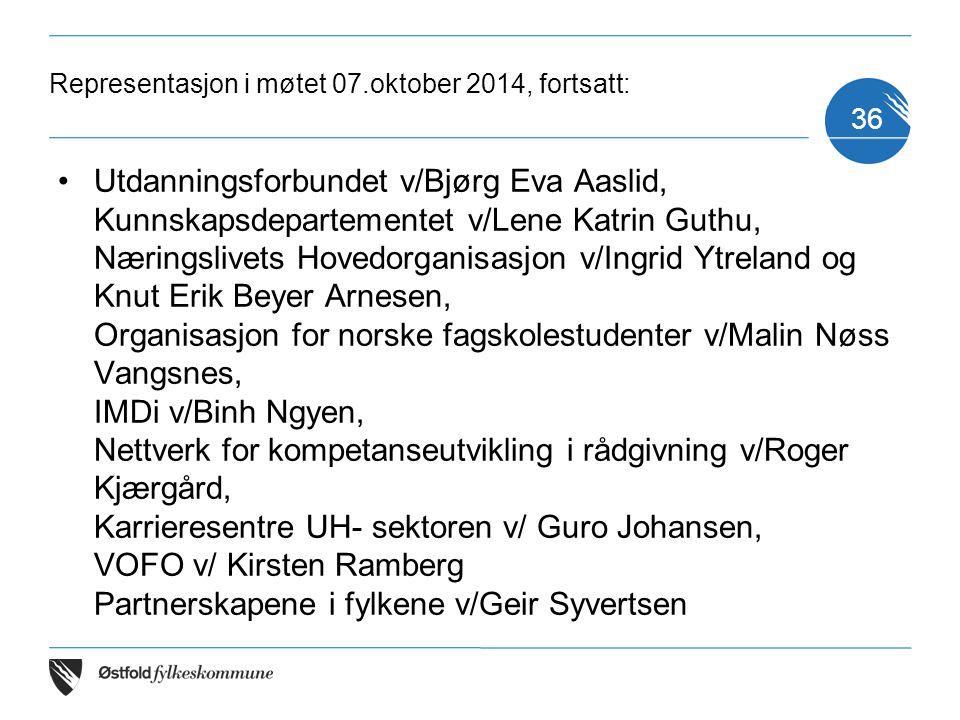 Representasjon i møtet 07.oktober 2014, fortsatt: