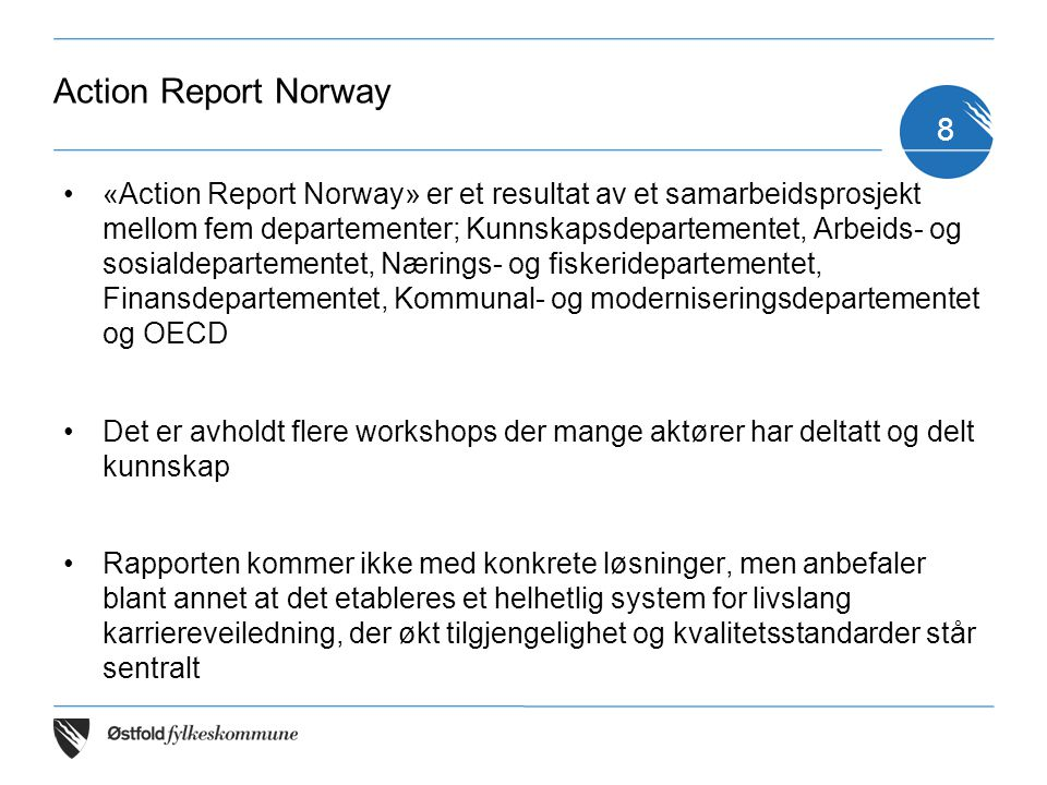 Action Report Norway