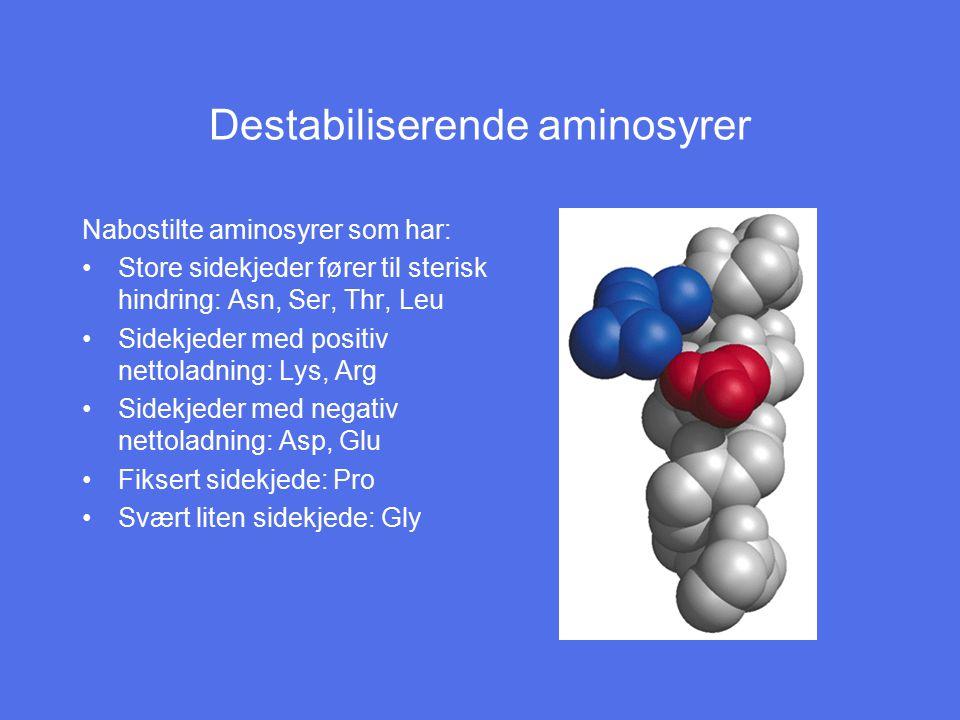 Destabiliserende aminosyrer