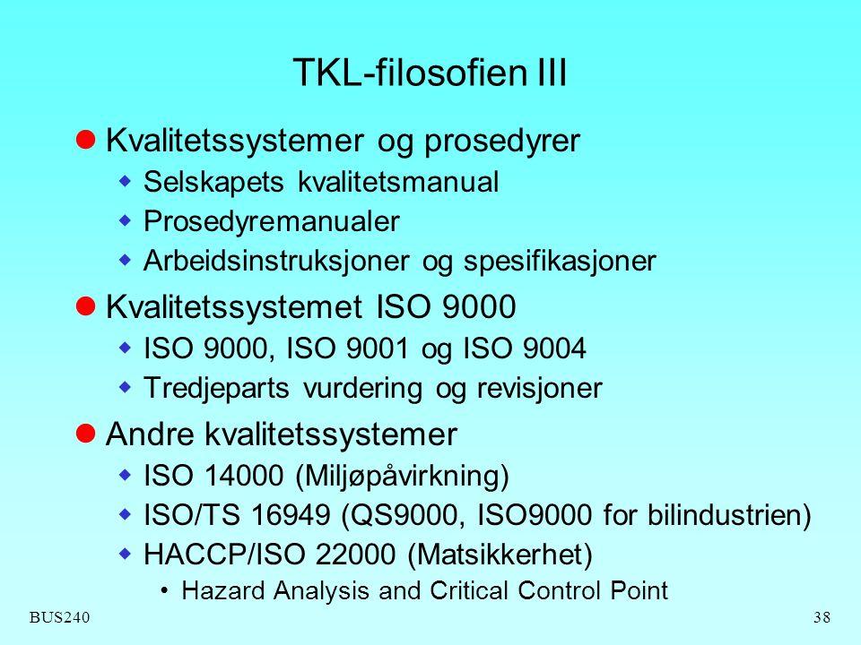 TKL-filosofien III Kvalitetssystemer og prosedyrer