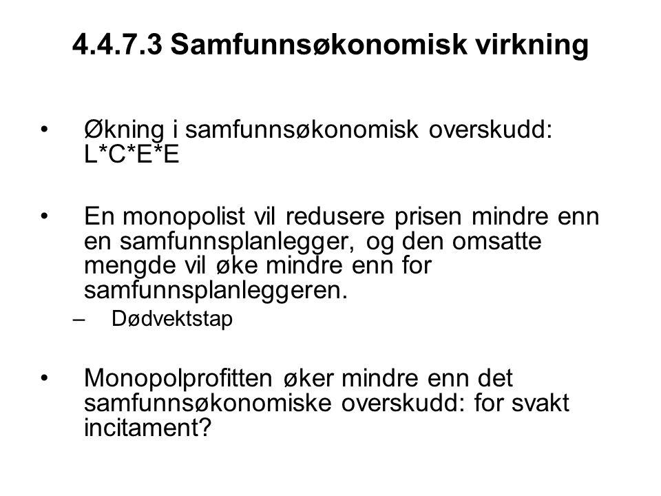 4.4.7.3 Samfunnsøkonomisk virkning
