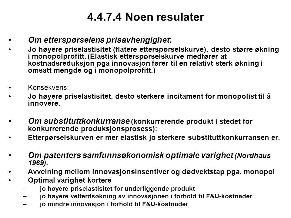 4.4.7.4 Noen resulater Om etterspørselens prisavhengighet: