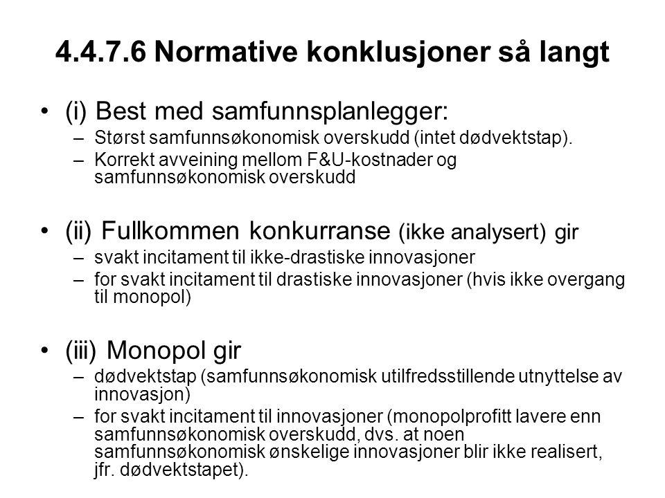 4.4.7.6 Normative konklusjoner så langt