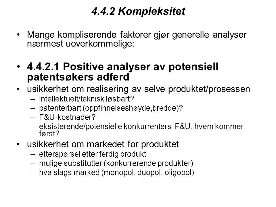 4.4.2.1 Positive analyser av potensiell patentsøkers adferd