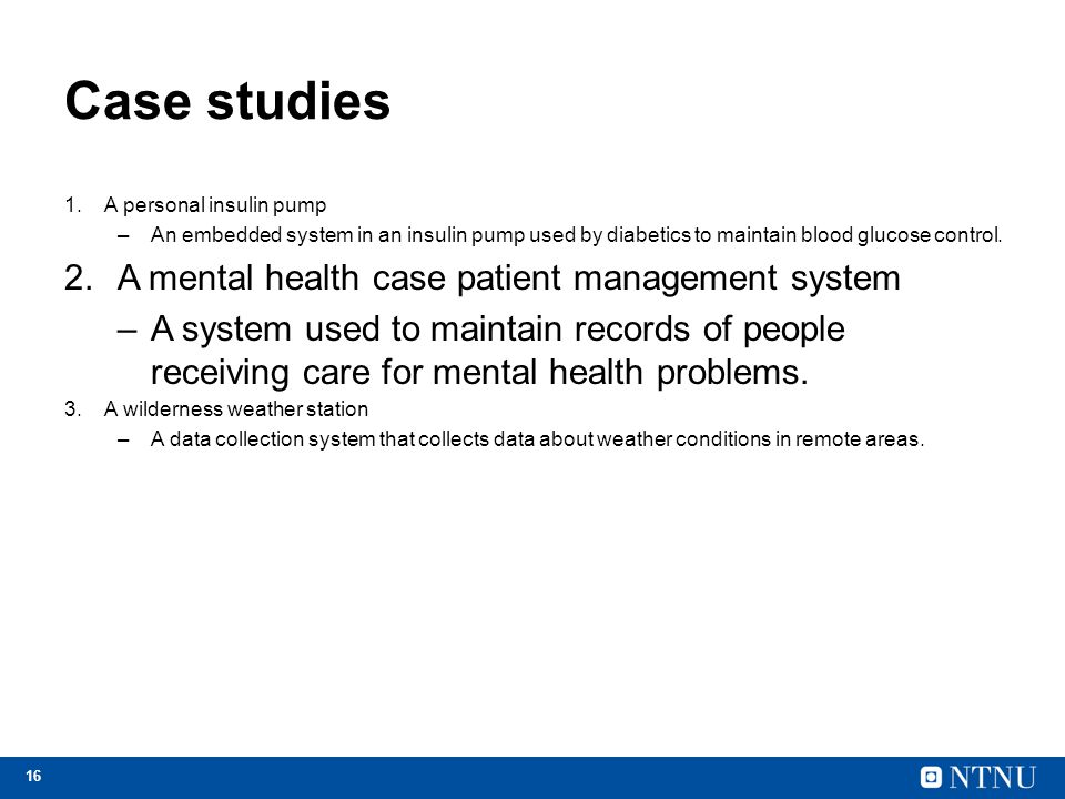 Case studies A mental health case patient management system