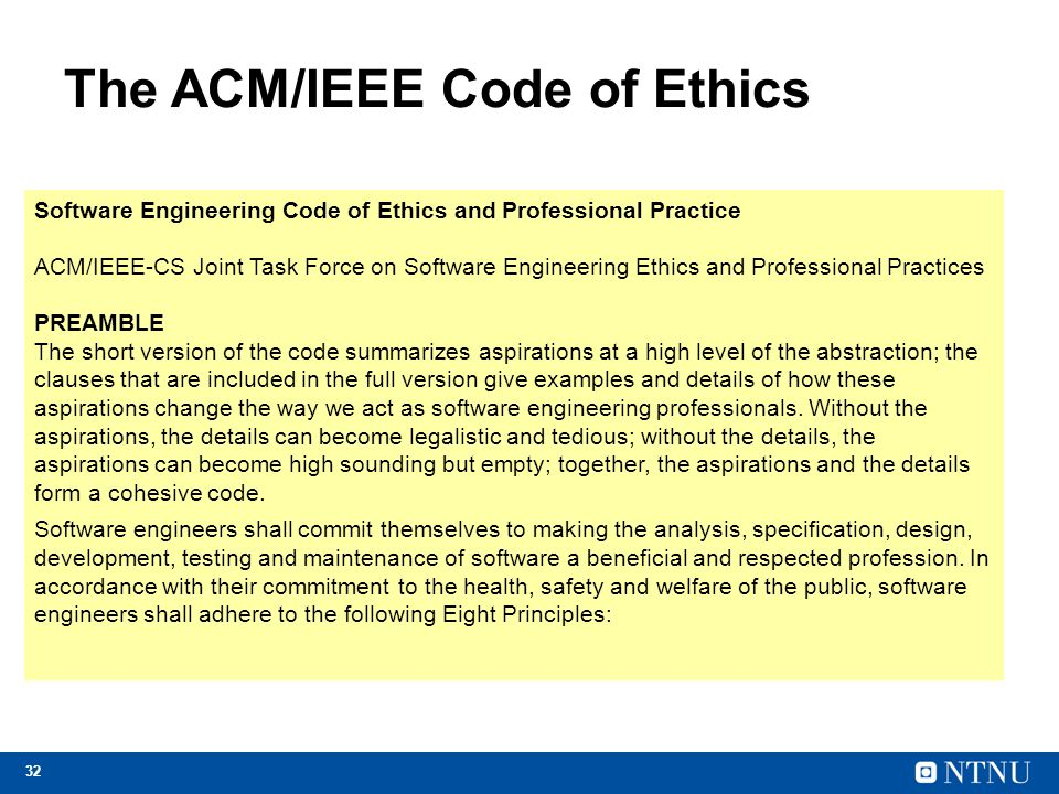 The ACM/IEEE Code of Ethics