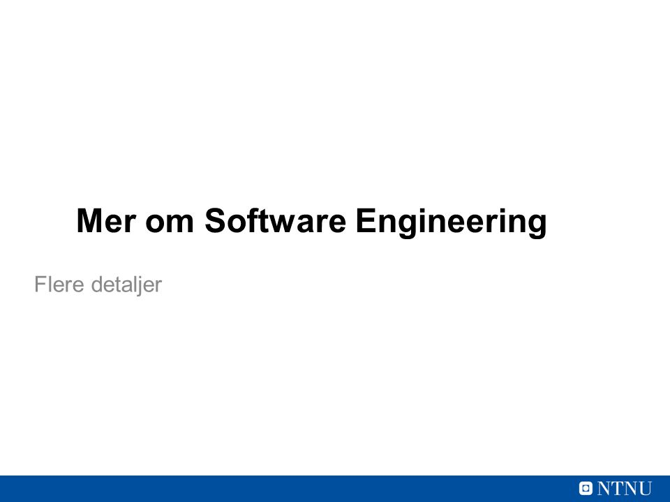 Mer om Software Engineering